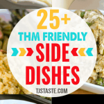 THM Friendly Side Dishes