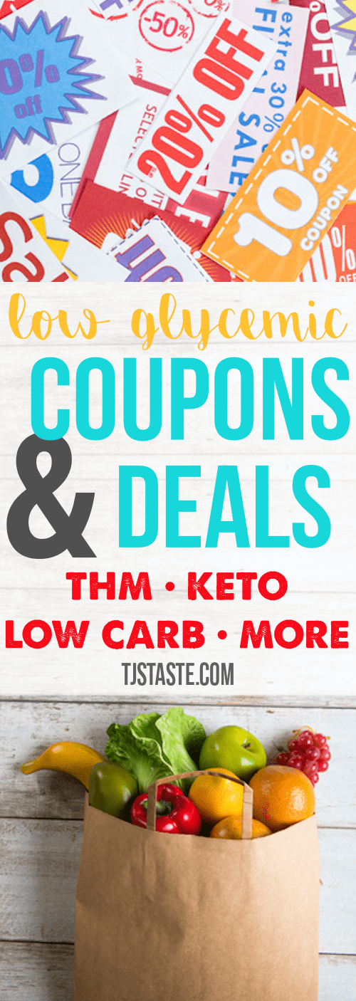 Low Glycemic Coupons & Deals - THM, Keto, Low Carb, Healthy Carb, Sugar Free, Gluten Free, and More!