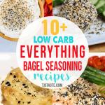 Low Carb Everything Bagel Seasoning Recipes