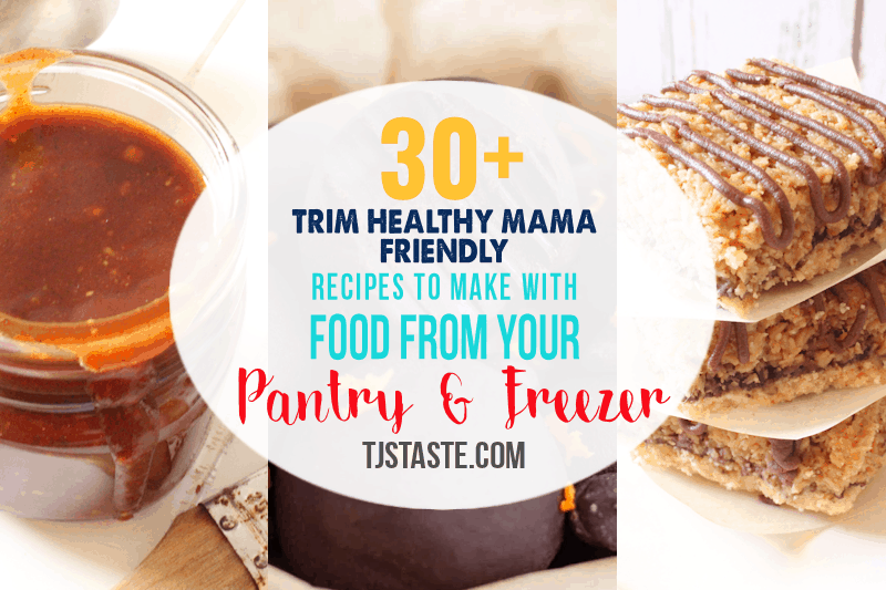 30+ THM Recipes to Make with Food From Your Pantry and Freezer